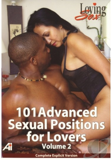 101 Advanced Sexual Positions For Lovers Part 2