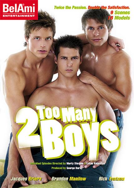 2 Too Many Boys
