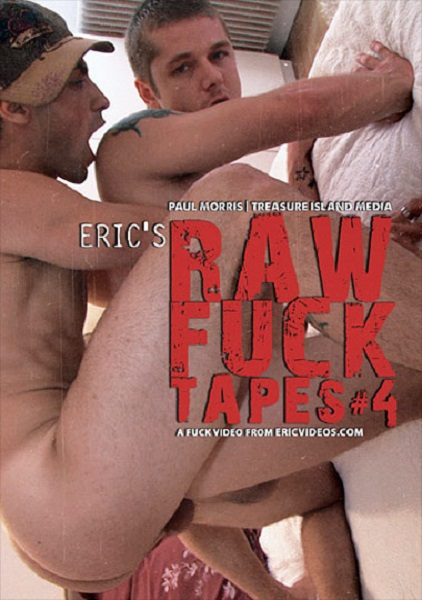 Eric's Raw Fuck Tapes #04