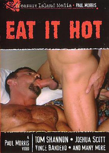 Eat It Hot