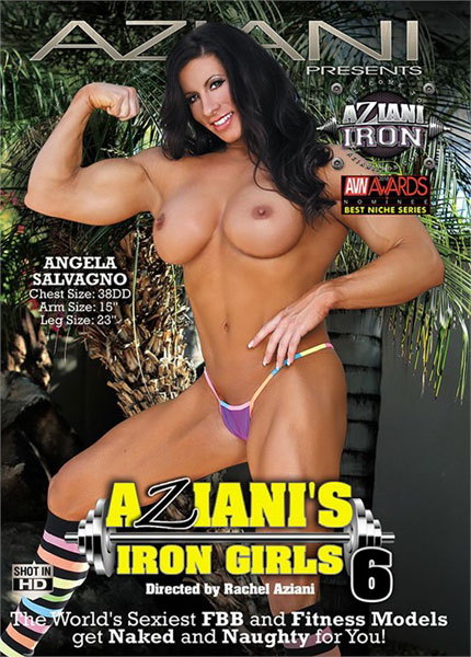 Aziani's Iron Girls #06