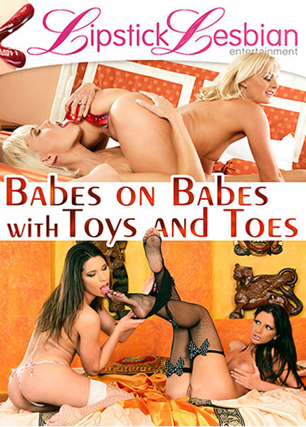 Babes On Babes With Toys And Toes