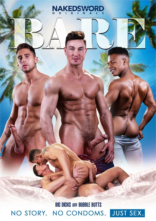 BARE: Big Dicks and Bubble Butts