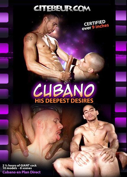 Cubano: His Deepst Desires