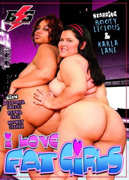 I Love Fat Girls
