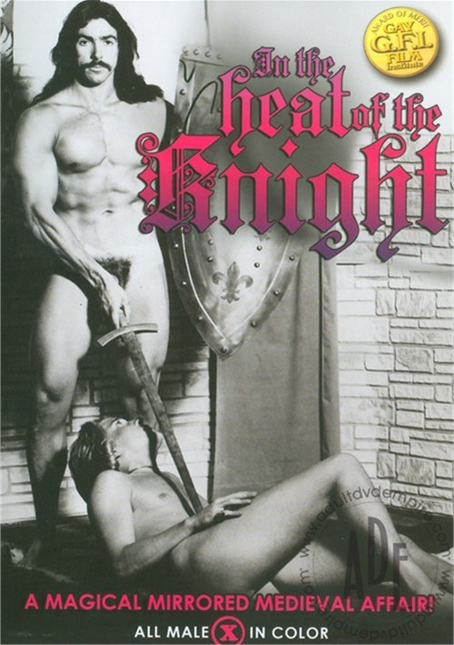 In the Heat of the Knight