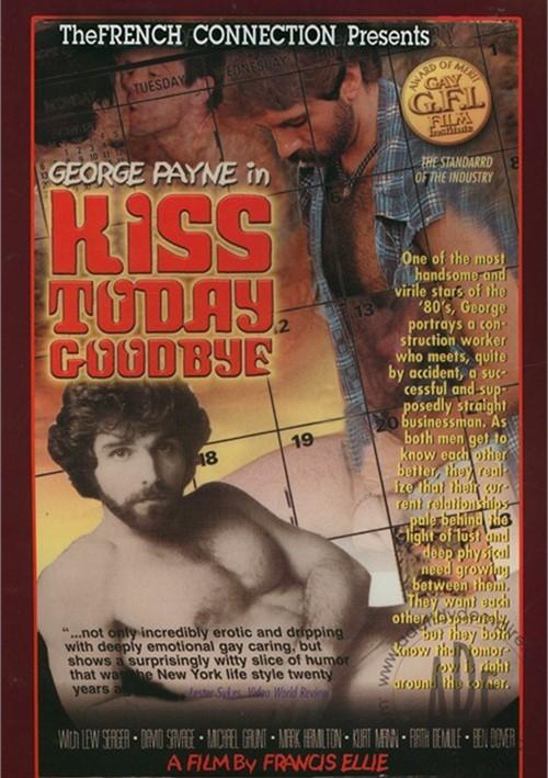 Kiss Today Goodbye