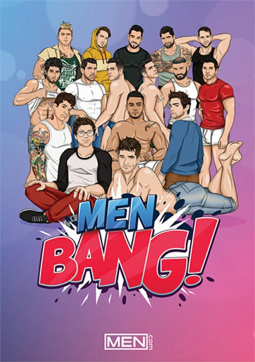 Men BANG!