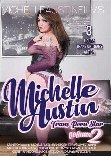 Michelle Austin Trans Porn Star Volume #02
