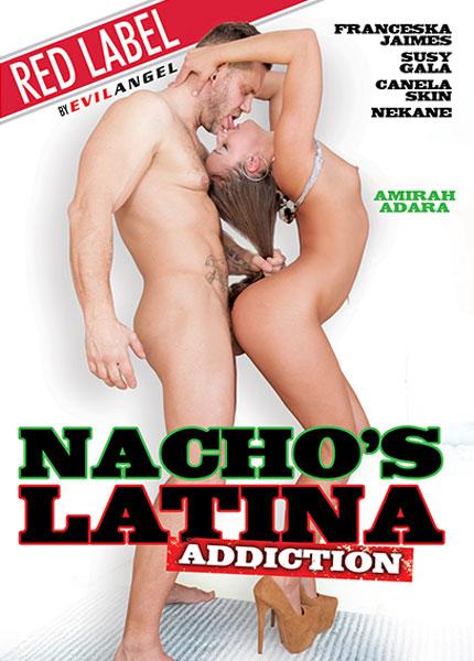 Nacho's Latina Addiction