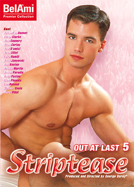 Out At Last #05: Striptease