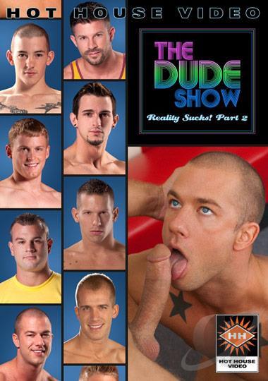 The Dude Show - Reality Sucks Part 2
