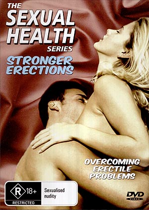 The Sexual Health Series: Stronger Erections