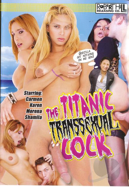 The Titanic Transexual Cock