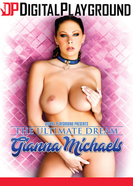 The Ultimate Dream Gianna Michaels