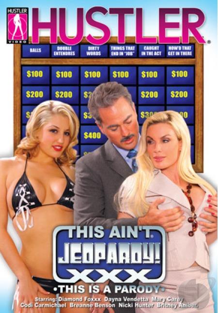 This Aint Jeopardy XXX