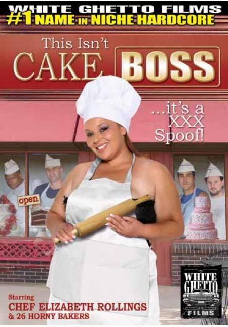 This Isn't Cake Boss It's A XXX Parody