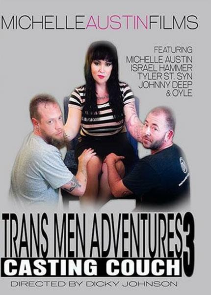Trans Men Adventures #03 : Casting Couch