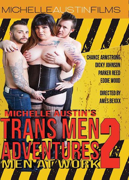 Trans Men Adventures #02 : Men At Work
