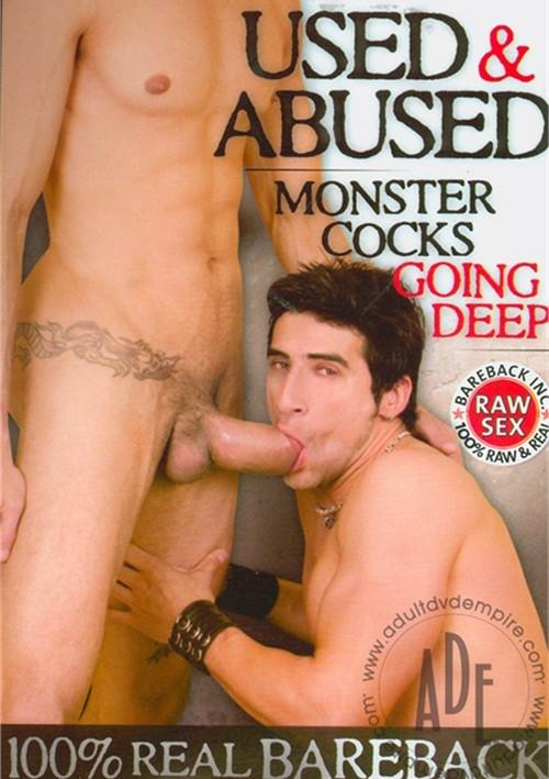 Used & Abused #03 : Monster Cocks Going Deep